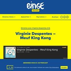 Virginie Despentes – Meuf King Kong