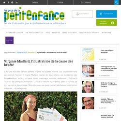 Virginie Maillard, l'illustratrice de la cause des bébés !