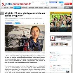 [J'activ Ouest France] - Virginie, 29 ans, photojournaliste en zones de guerre