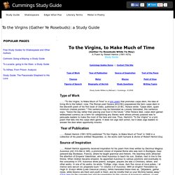 To the Virgins (Gather Ye Rosebuds): a Study Guide