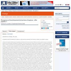 LABORATOIRE DE VIROLOGIE, CHU CAEN - SEPT/OCT 2006 - Émergence et franchissement de barrières d'espèces : effet papillon ?