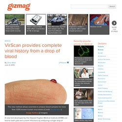 VirScan provides complete viral history from a drop of blood