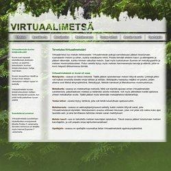 Virtuaalimetsä – Etusivu
