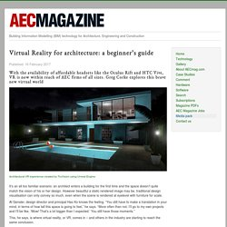 Virtual Reality for architecture: a beginner's guide