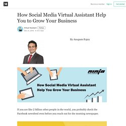 How Social Media Virtual Assistant Help You to Grow Your Business