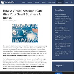 How A Virtual Assistant Can Give Your Small Business A Boost?