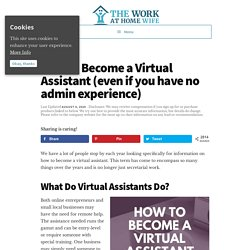 How to Become a Virtual Assistant (even if you have no admin experience)