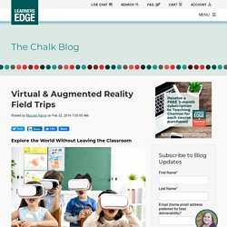 Virtual & Augmented Reality Field Trips