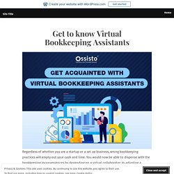Get to know Virtual Bookkeeping Assistants