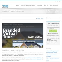 Virtual Tours Branded With Video for Real Estate Photography