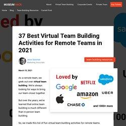 51 Fun Virtual Team Building Activities For Remote Teams