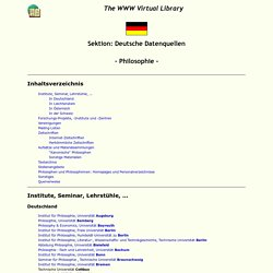 The World Wide Web Virtual Library: German Subject Catalogue: Philosophy