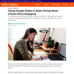 Using Google Slides to Make Virtual Middle and High School Math Classes More Engaging