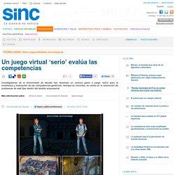 Un juego virtual 'serio' evalúa las competencias