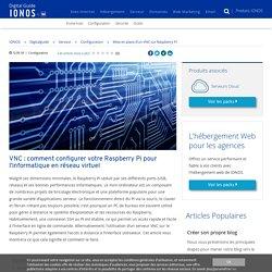 Mise en place d'un virtual network computing sur Raspberry Pi - IONOS