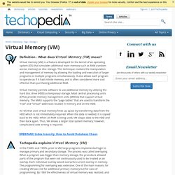 What is Virtual Memory (VM)? - Definition from Techopedia