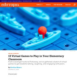 13 Virtual Games to Play in Your Elementary Classroom