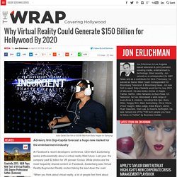 Why Virtual Reality Could Generate $150 Billion for Hollywood By 2020