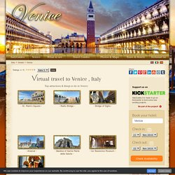 Virtual tour of Venice Italy - History, facts, top attractions & things to do