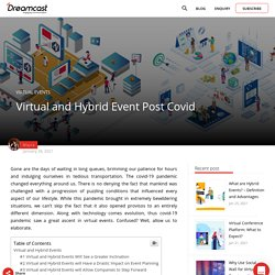Virtual and Hybrid Event Post Covid