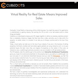 Virtual Reality For Real Estate Means Improved Sales - Cubedots