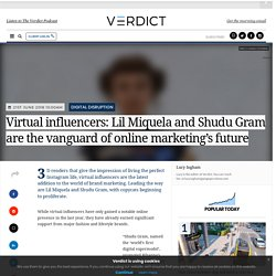 Virtual influencers: Lil Miquela and Shudu Gram are online marketing's future