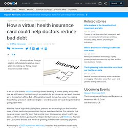 How a virtual health insurance card could help doctors reduce bad debt — Tech News and Analysis