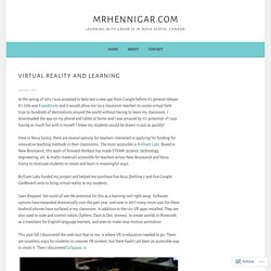 Virtual Reality and Learning – MrHennigar.com