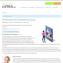 Virtual Libraries for Remote Learning