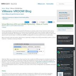 Virtual Machine vCPU and vNUMA Rightsizing - Rules of Thumb - VMware VROOM! Blog