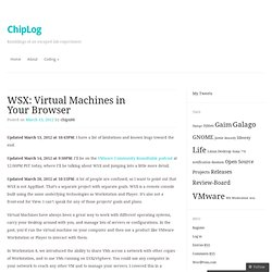 WSX: Virtual Machines in Your Browser « ChipLog