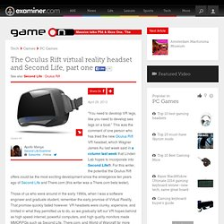 The Oculus Rift virtual reality headset and Second Life, part one - National Second Life