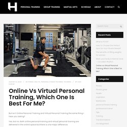 Online vs Virtual Personal Training, Which One is Best for Me? - Hybrid