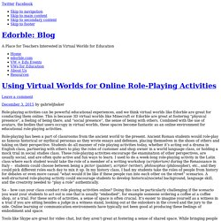 Using Virtual Worlds for Online Role-Playing Activities