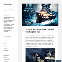 Virtual Reality Ghost Train is waiting for you – allvrinfoblog