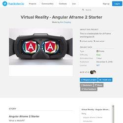 Virtual Reality - Angular Aframe 2 Starter