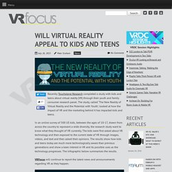 Will Virtual Reality Appeal to Kids and Teens