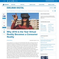 The Year Virtual Reality Becomes a Consumer Reality