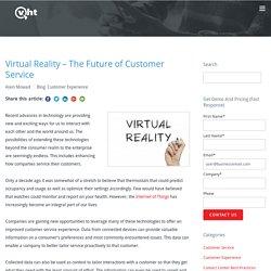 IA : Virtual Reality - The Future of Customer Service