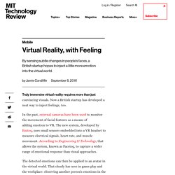 Virtual Reality, with Feeling