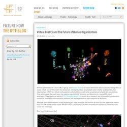 Virtual Reality and The Future of Human Organizations