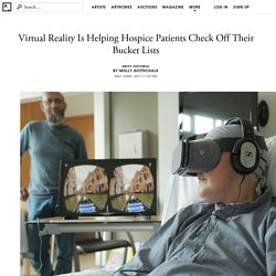 Virtual Reality Is Helping Hospice Patients Check Off Their Bucket Lists