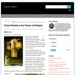 Virtual Reality is the Future of Religion - h+ Mediah+ Media