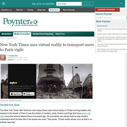 New York Times uses virtual reality to transport users to Paris vigils