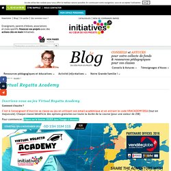 Virtual Regatta Academy - Le blog d'Initiatives