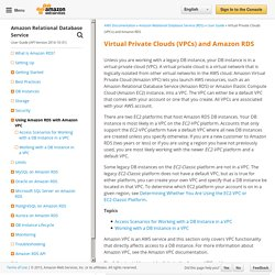 Virtual Private Clouds (VPCs) and Amazon RDS - Amazon Relational Database Service