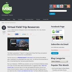 Virtual Field Trip Resources