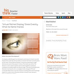"""Virtual Retinal Display"" Does Exactly What Its Name Implies"