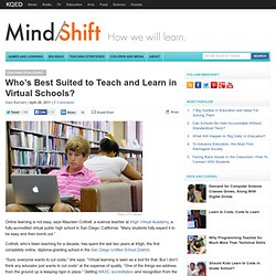Who's Best Suited to Teach and Learn in Virtual Schools?