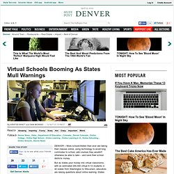 Virtual Schools Booming As States Mull Warnings